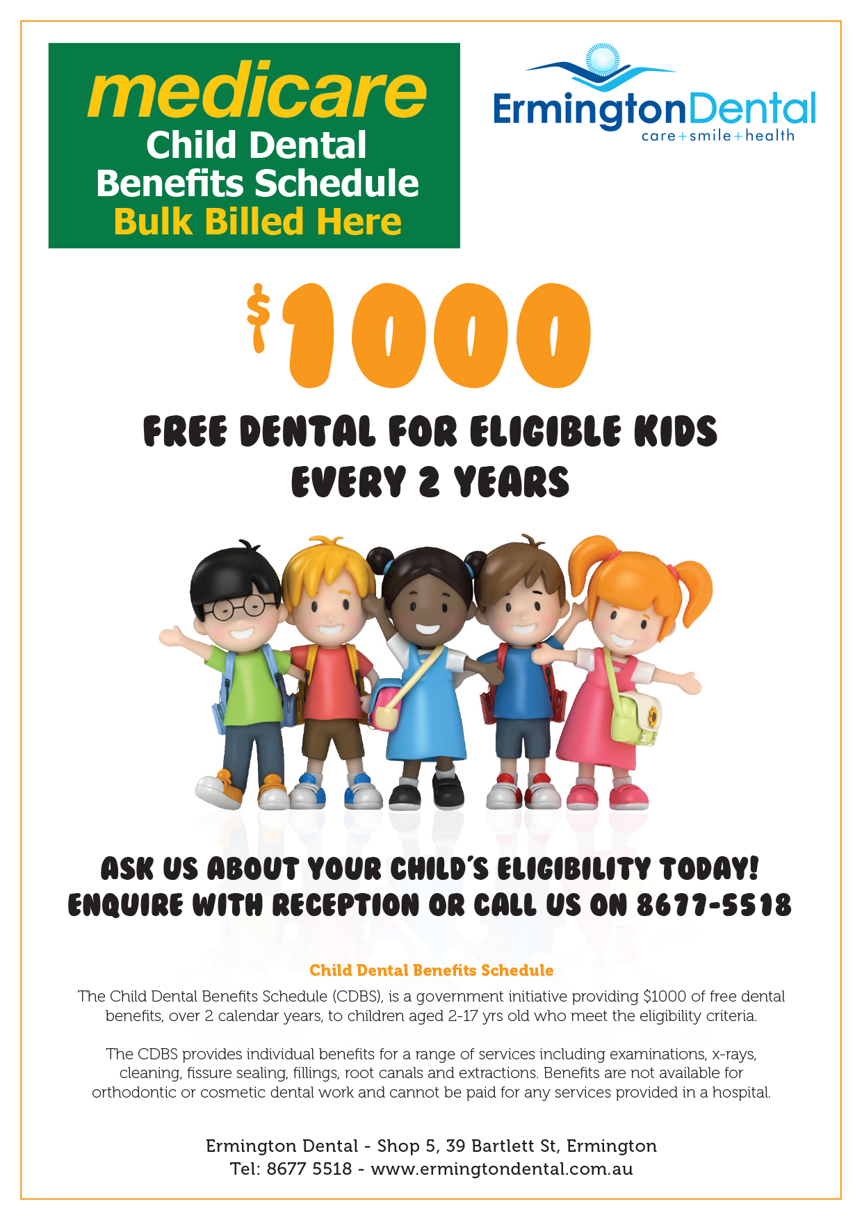 $1000 Free Dental for eligible kids every 2 years